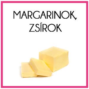 Margarinok, zsírok